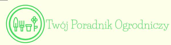 Poradnik Ogrodniczy – porady ogrodnicze, blog, inspiracje